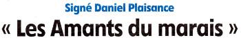 """Article de l'Eclaireur du 02.08.2017 présentant le roman de Daniel Plaisance """" Les amants du Marais """""""