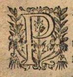 """Le """"P"""" extrait du Dom Morin de 1630 qui a servi de modèle à Martine Connay, enlumineuse, pour réaliser cette superbe lettrine"""