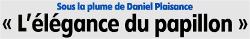 """Cliquez ICI pour visualiser l'article de Michelle Ligneau, publié par l'Eclaireur-du-Gâtinais dans son édition du 15.05.2014, présentant le nouvel ouvrage de Daniel Plaisance : """" Un papillon à l'âme """""""