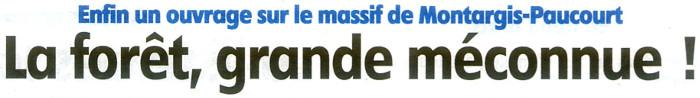 """"""" La Forêt de Montargis, autrefois forêt royale de Paucourt """", le nouvel ouvrage de François Chièze."""