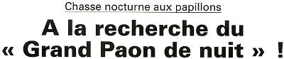 Compte rendu publié par l'Eclaireur-du-Gâtinais le 09 Juin 2011 sur la chasse nocturne aux papillons du samedi 4 Juin organisée par la Maison de la Forêt de Paucourt.