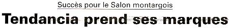 Montargis - Salon Tendancia 2011 - Compte rendu paru dans l'Eclaireur-du-Gâtinais du 14.04.2011.